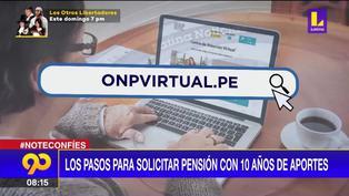 ONP: Pasos a seguir para solicitar pensión con 10 años de aportes