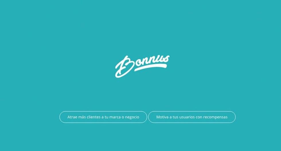 FOTO 1 | 1. Bonnus (México)  Solución de marketing que ayuda en la labor de atraer y retener usuarios entregando recompensas inesperadas en apps y sitios que usan día a día. (Foto: Difusión)