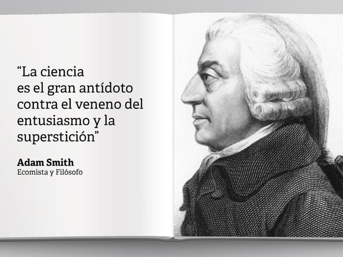 Adam Smith: Diez frases potentes del autor de 'La riqueza de las naciones'  | ECONOMIA | GESTIÓN